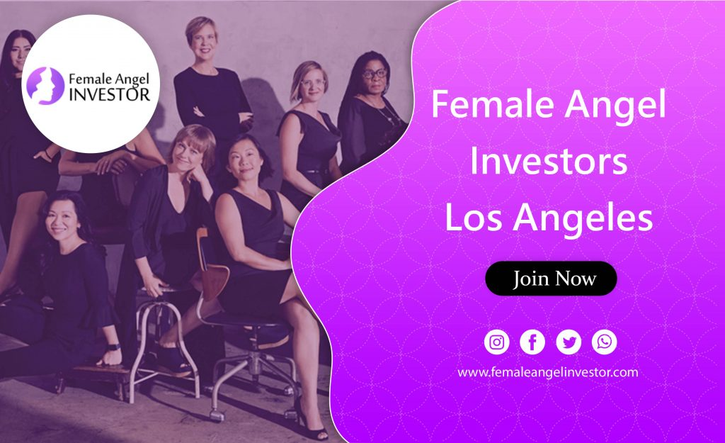Female Angel Investors Los Angeles