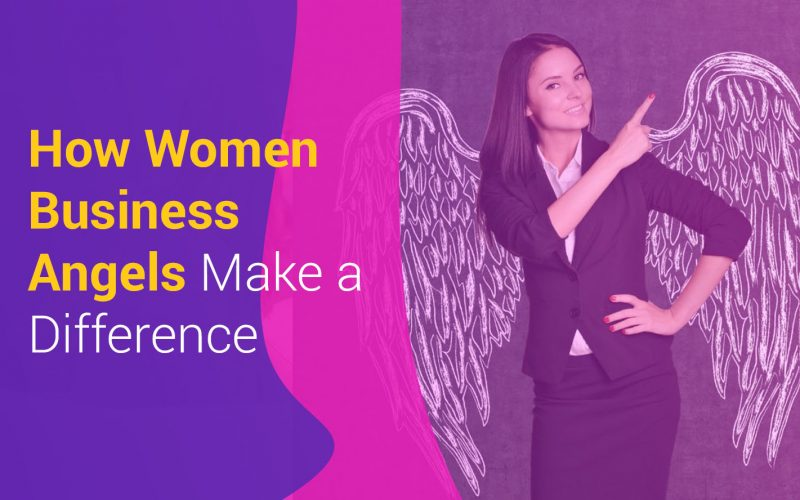 How Women Business Angels Make a Difference
