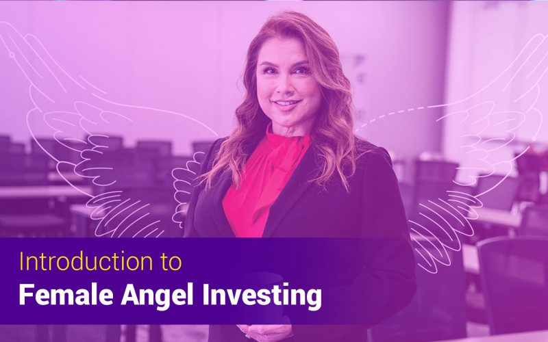 Introduction to Female Angel Investing