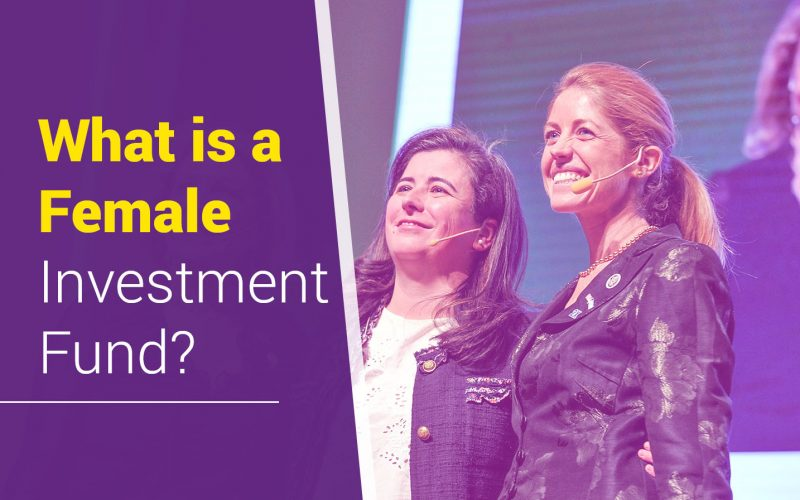 What is a Female Investment Fund?