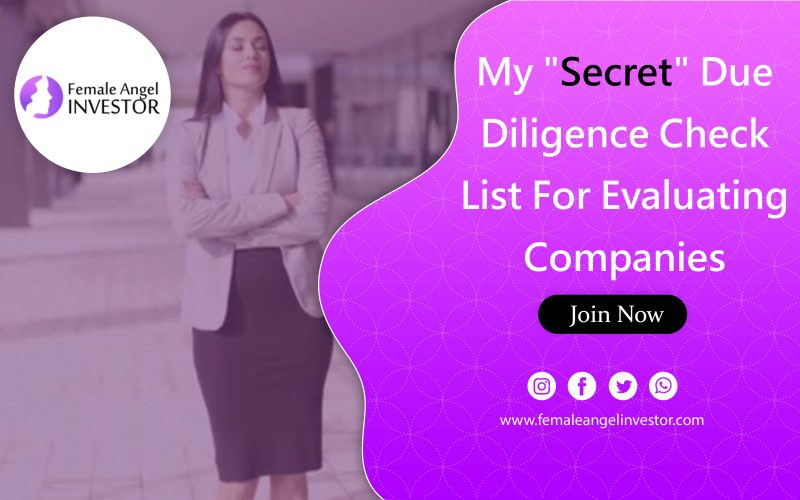 "My ""Secret"" Due Diligence Check List For Evaluating Companies"