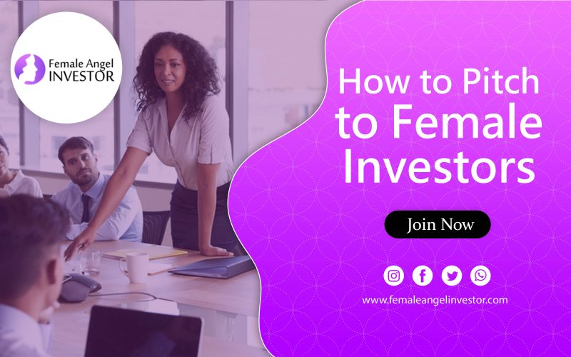 How to Pitch to Female Investors