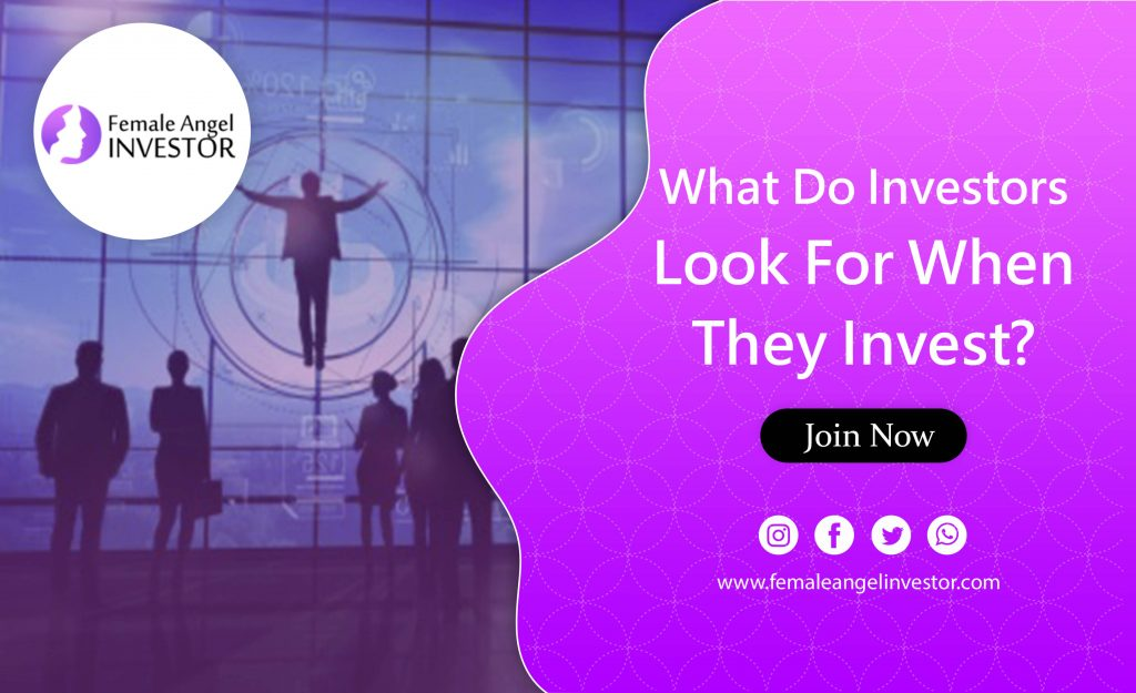 what do investors look for before investing