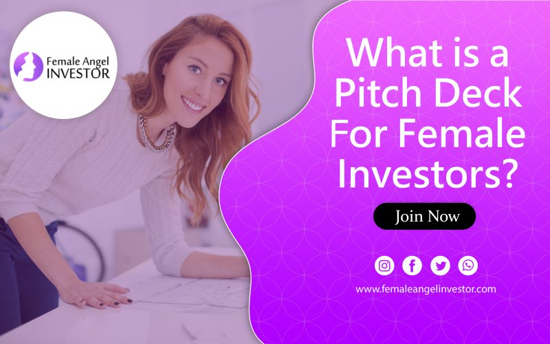 What is a Pitch Deck for Women Investors?